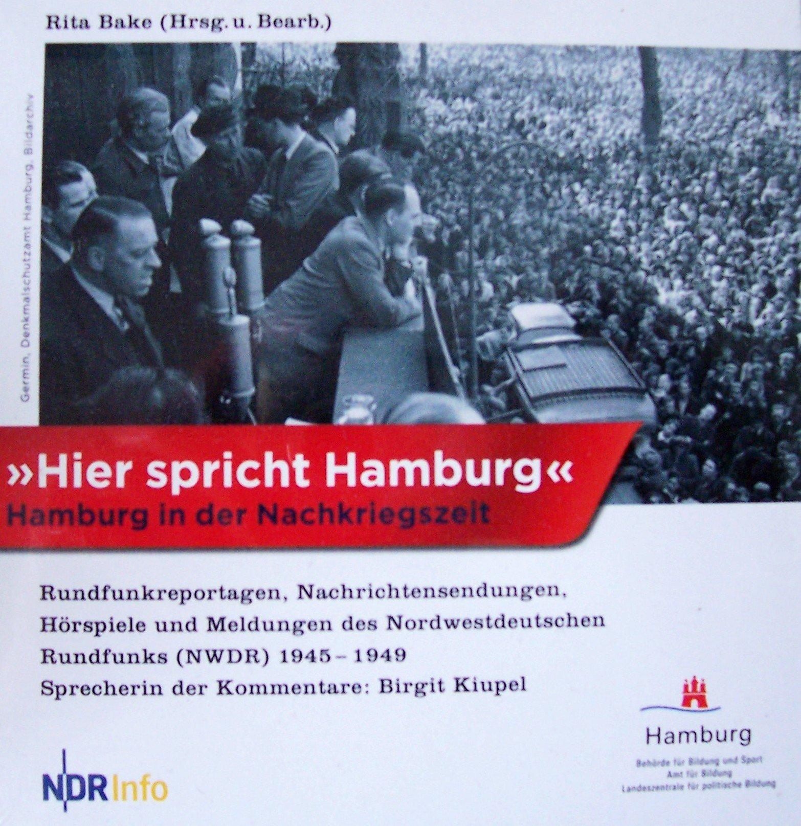 Hier spricht Hamburg: Hamburg in der Nachkriegszeit