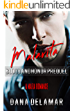 Malavita: A Mafia Romance (Blood and Honor, Prequel)