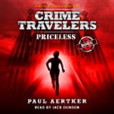 Priceless: Crime Travelers Spy School Mystery & International Adventure Series, Book 3