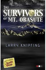 The Survivors of Mt. Obasute: - Short fiction from Japan -