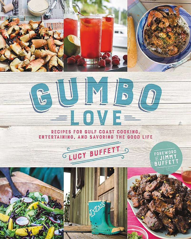 Gumbo Love: Recipes for Gulf Coast Cooking, Entertaining, and ...