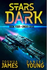 Stars Dark 4: Under Siege Kindle Edition