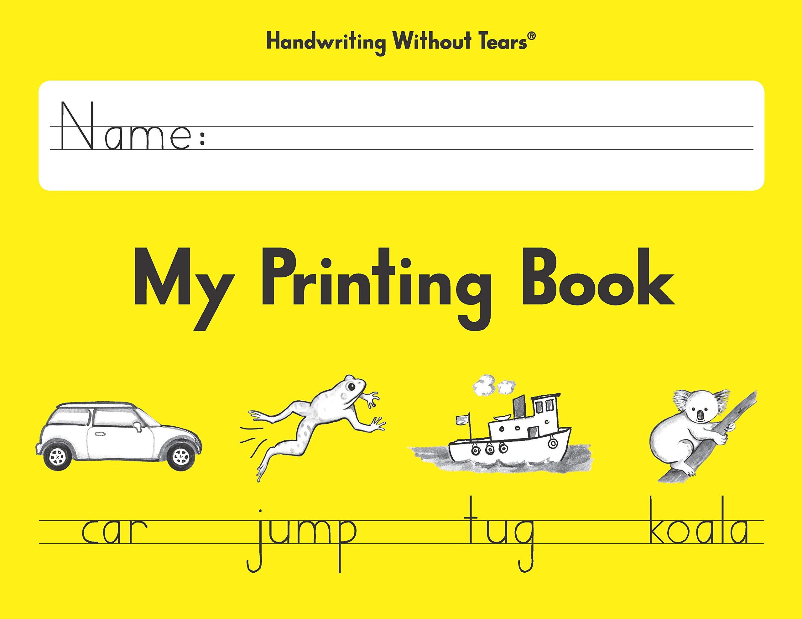 Learning Without Tears - My Printing Book - 2013 Edition - Student Workbook by Handwriting Without Tears