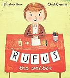 Rufus the Writer