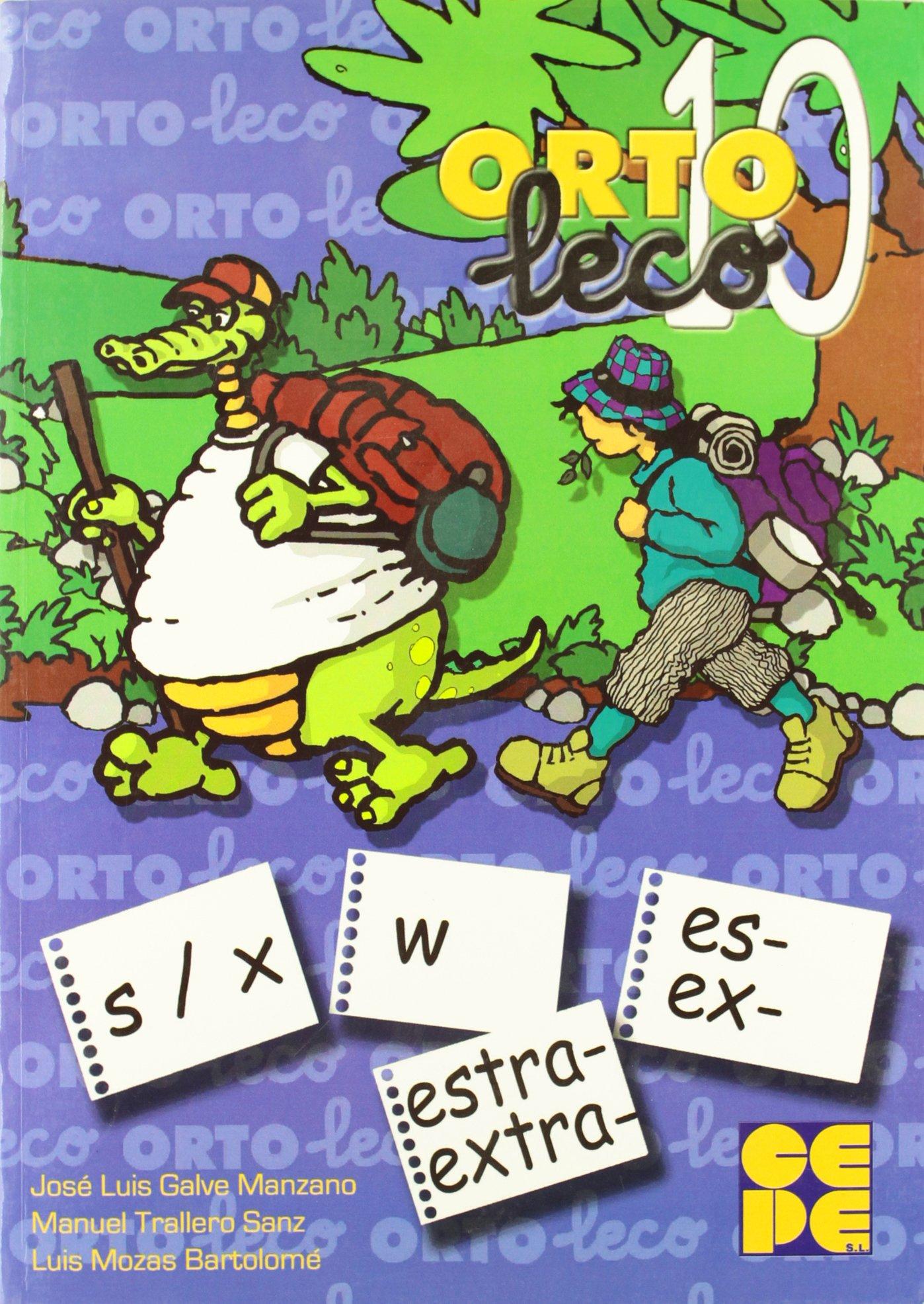 ORTOLECO 10 PROGRAMA DE DESARROLLO DE LA ORTOGRAFIA: GALVE ...