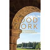 Good Work: Meditation for Personal & Organisational Transformation