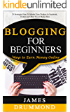 Blogging for Beginners: Ways to Earn Money Online
