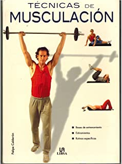 Tecnicas De Musculacion / Muscular Techniques (Spanish Edition)