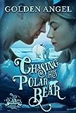 Chasing His Polar Bear (Big Bad Bunnies Book 4)