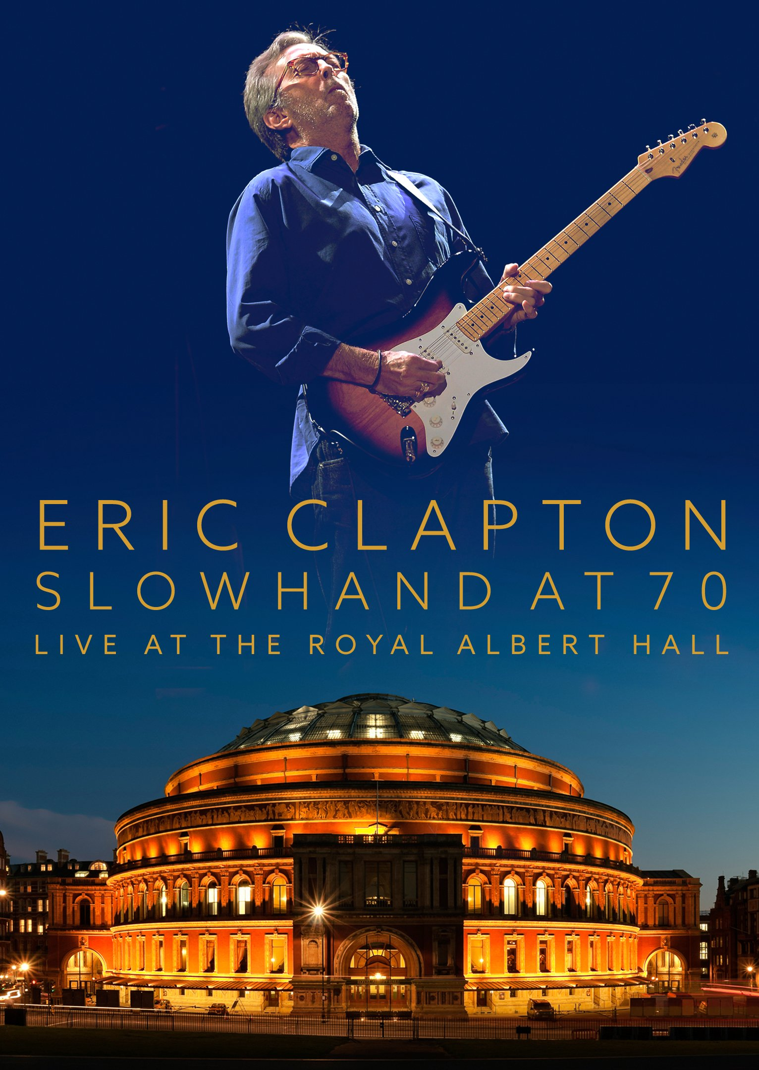 DVD : Eric Clapton - Eric Clapton: Slowhand at 70 - Live at the Royal Albert Hall (With CD, 3 Disc)