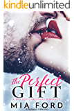 The Perfect Gift - A Romance Collection : A Bad Boy Christmas Romance