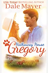 Gregory: A Hathaway House Heartwarming Romance Kindle Edition