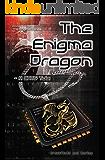 The Enigma Dragon: A CATS Tale (The Enigma Series Book 9)