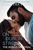 On Dublin Street: The Bonus Material