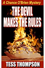 The Devil Makes the Rules: A Chance O'Brien Mystery (Chance O'Brien Mystery Series Book 3)
