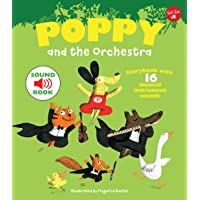 Poppy and the Orchestra: With 16 musical instrument sounds!