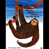 'Slowly, Slowly, Slowly,' said the Sloth