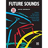 Future Sounds: A Book of Contemporary Drumset Concepts, Book & CD (BATTERIE)