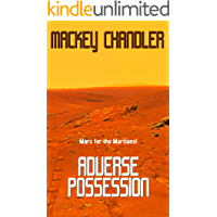 Adverse Possession: A Short Story