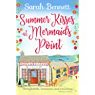 Summer Kisses at Mermaids Point: Escape to the seaside this summer with bestselling author Sarah Bennett (English Edition)