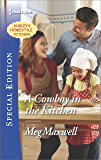 A Cowboy in the Kitchen (Hurley's Homestyle Kitchen)