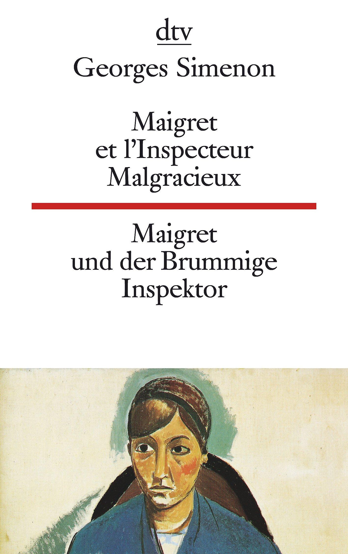 Maigret et l'Inspecteur Malgracieux Maigret und der Brummige Inspektor