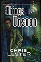 Things Unseen (Metamor City Book 3) Kindle Edition