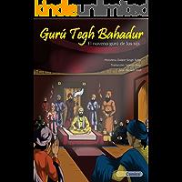 Gurú Tegh Bahadur - El noveno gurú