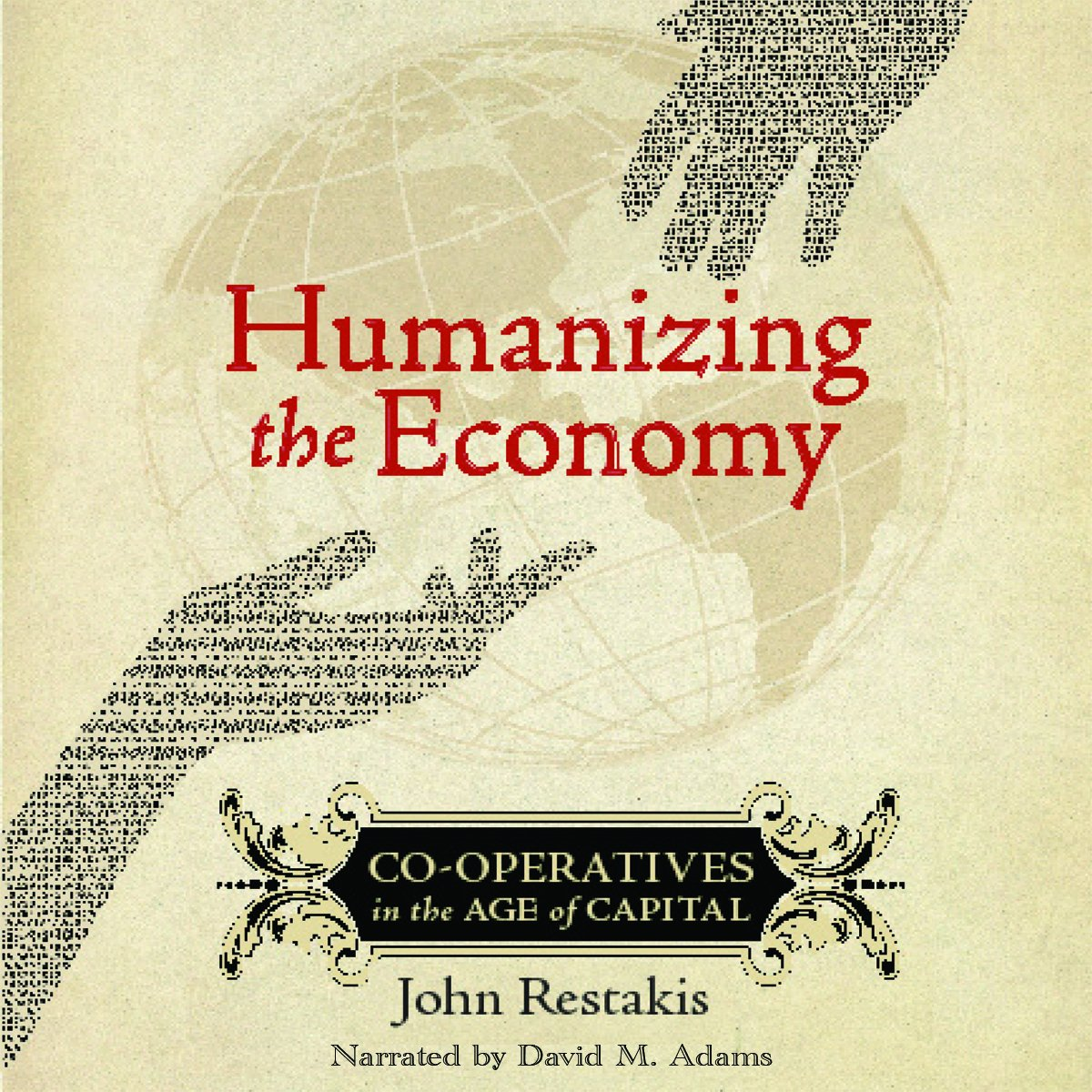 Download Humanizing the Economy: Co-operatives in the Age of Capital MP3 CD ebook