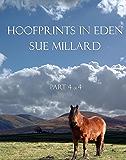 Hoofprints in Eden Part 4