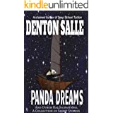 Panda Dreams and Other Hallucinations: A Collection of Short Stories