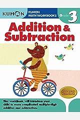 Grade 3 Addition & Subtraction (Kumon Math Workbooks) Paperback