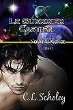 Le Guerrier Castien (Nouveau Monde t. 1)