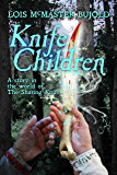 Knife Children (The Sharing Knife series)