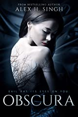 Obscura: Evil has its eyes on you... Kindle Edition