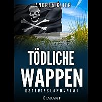 Tödliche Wappen. Ostfrieslandkrimi (Hauke Holjansen ermittelt 6) (German Edition)