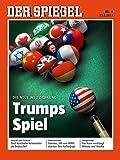 DER SPIEGEL 4/2017: Trumps Spiel