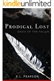 Prodigal Lost: Oasis of the Fallen