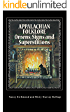 Appalachian Folklore Omens, Signs and Superstitions