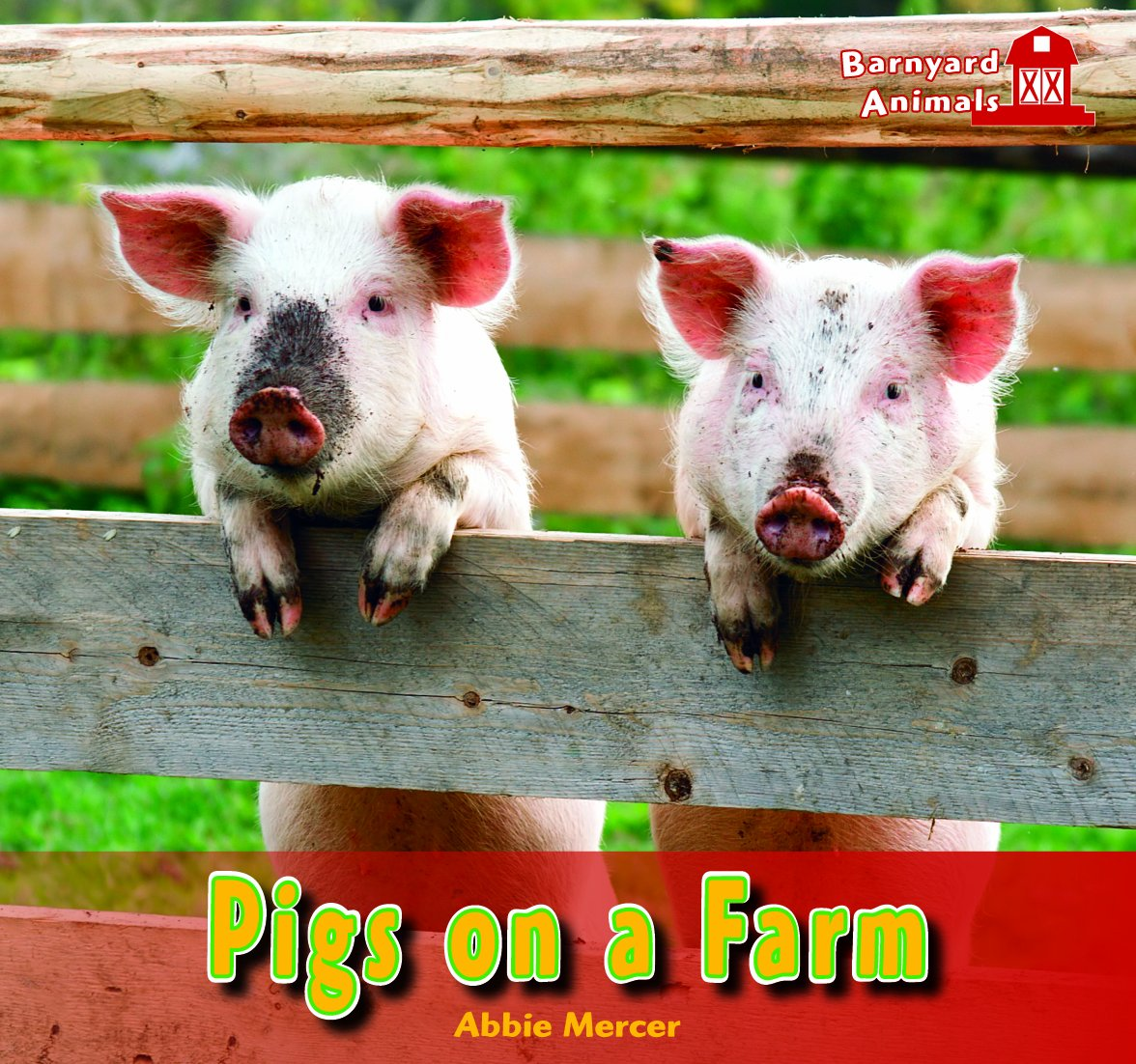 Download Pigs on a Farm (Barnyard Animals) ebook