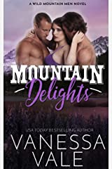 Mountain Delights (Wild Mountain Men Book 2) Kindle Edition