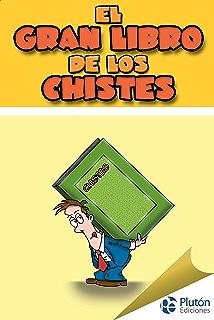 El gran libro de los chistes (Spanish Edition)