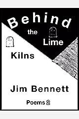 Behind the Lime Kilns Kindle Edition
