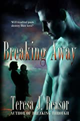 Breaking Away (Military Romantic Suspense) (SEAL Team Heartbreakers Book 3) Kindle Edition