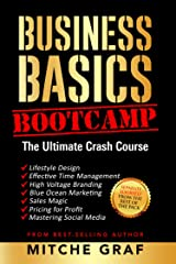 Business Basics BootCamp: The Ultimate Crash Course Kindle Edition