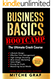 Business Basics BootCamp: The Ultimate Crash Course