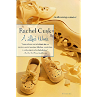 A Life's Work: On Becoming a Mother (English Edition)