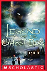 Legend of the Ghost Dog Kindle Edition