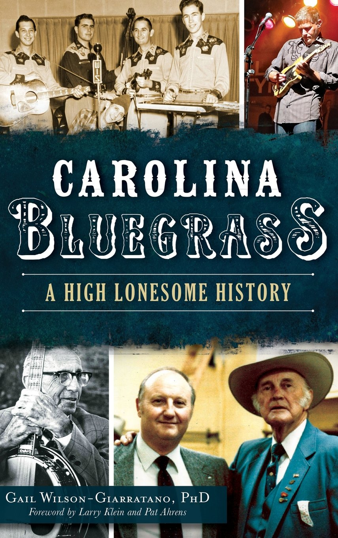 Download Carolina Bluegrass: A High Lonesome History pdf