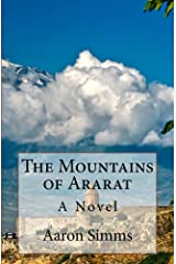 The Mountains of Ararat: A Novel Kindle Edition